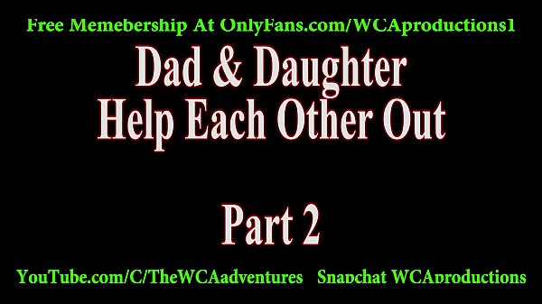 Dad daughter, Dad and daughter, Daughter and dad, Help dad, Dad out